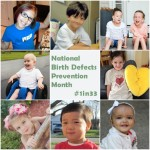 Photo collage of children with text in the center sayingNational Birth Defects prevention Month #1in33